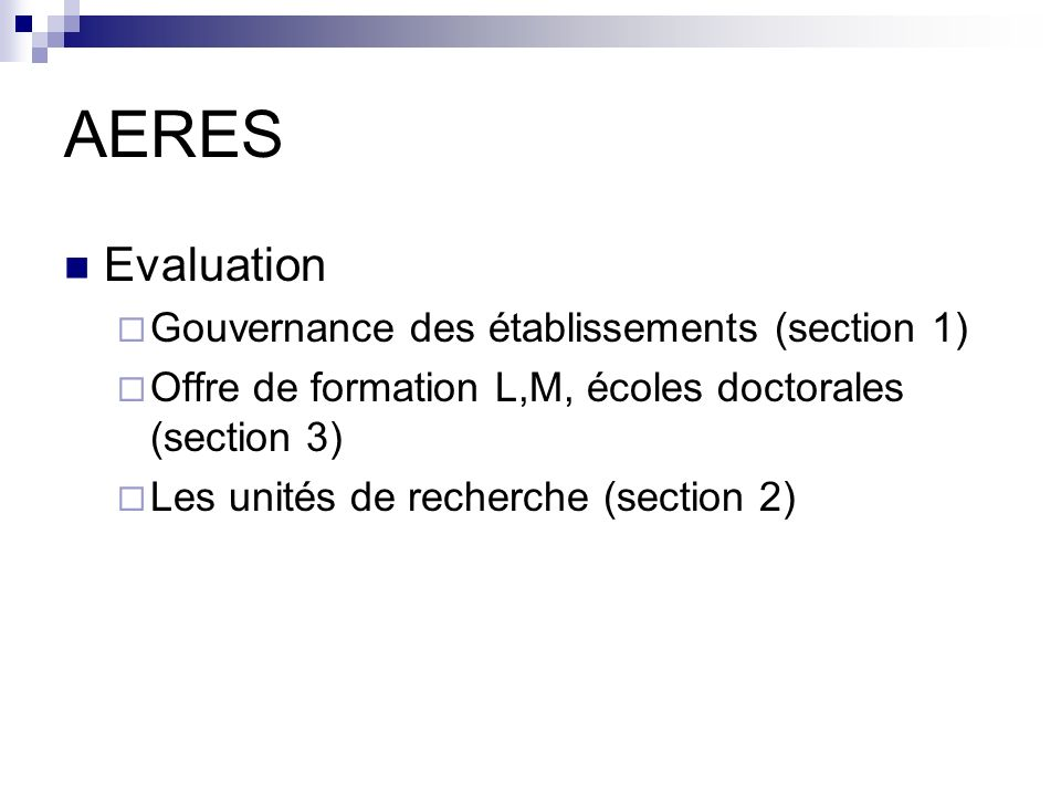 AERES Evaluation Gouvernance des établissements (section 1)