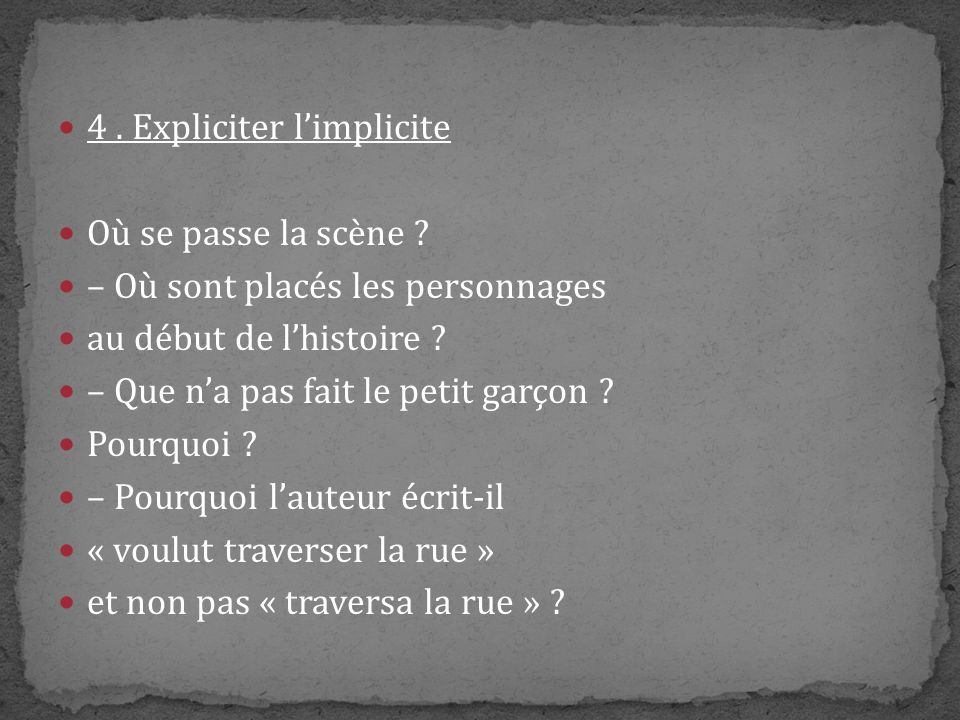 4 . Expliciter l'implicite