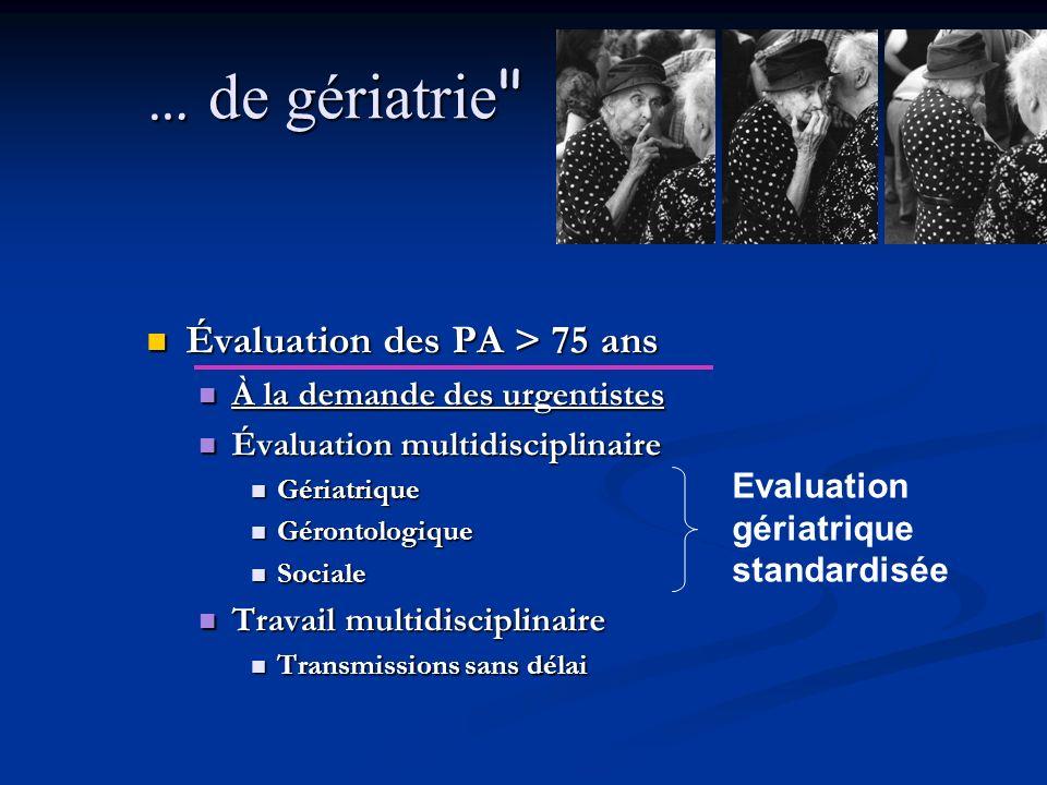… de gériatrie Évaluation des PA > 75 ans