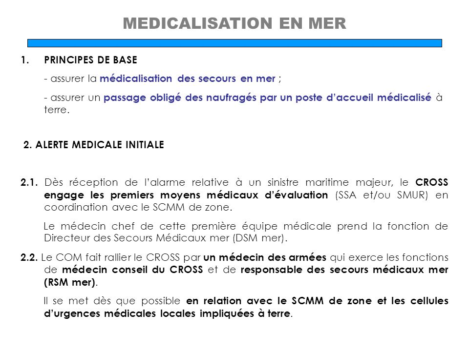 MEDICALISATION EN MER PRINCIPES DE BASE