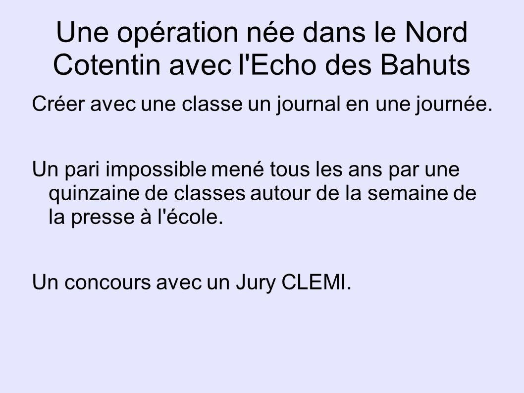 Une opération née dans le Nord Cotentin avec l Echo des Bahuts