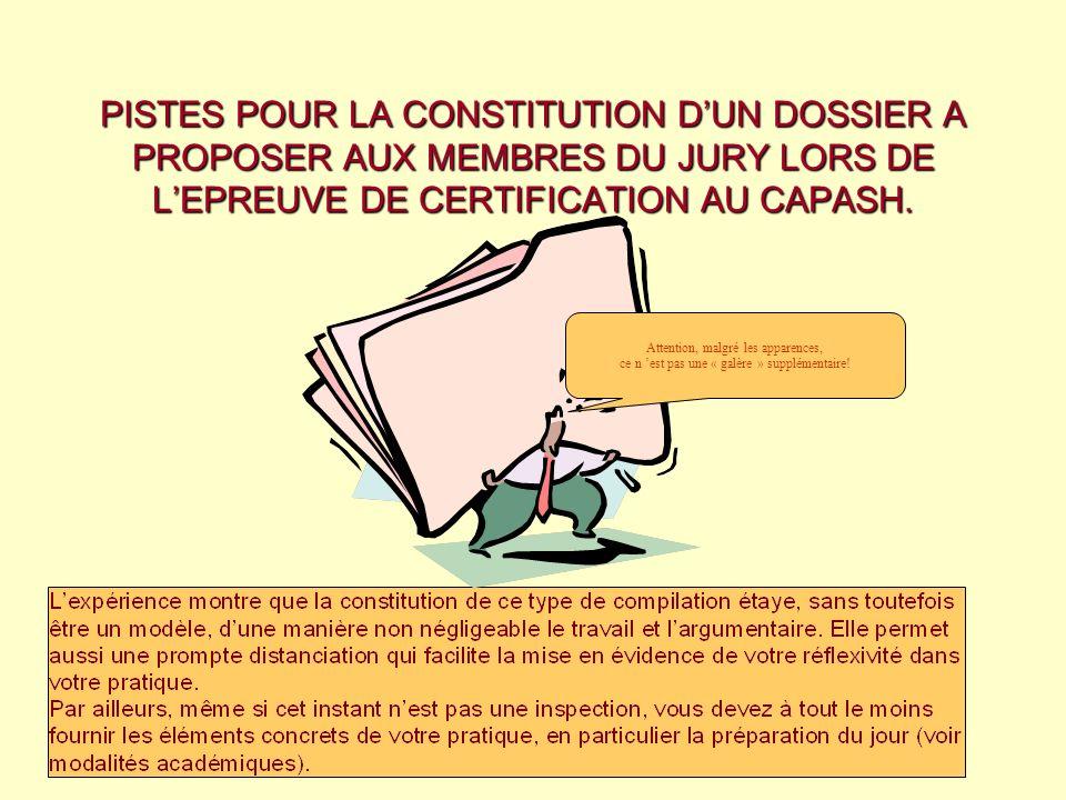 PISTES POUR LA CONSTITUTION D'UN DOSSIER A PROPOSER AUX MEMBRES DU JURY LORS DE L'EPREUVE DE CERTIFICATION AU CAPASH.