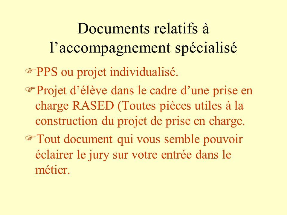 Documents relatifs à l'accompagnement spécialisé