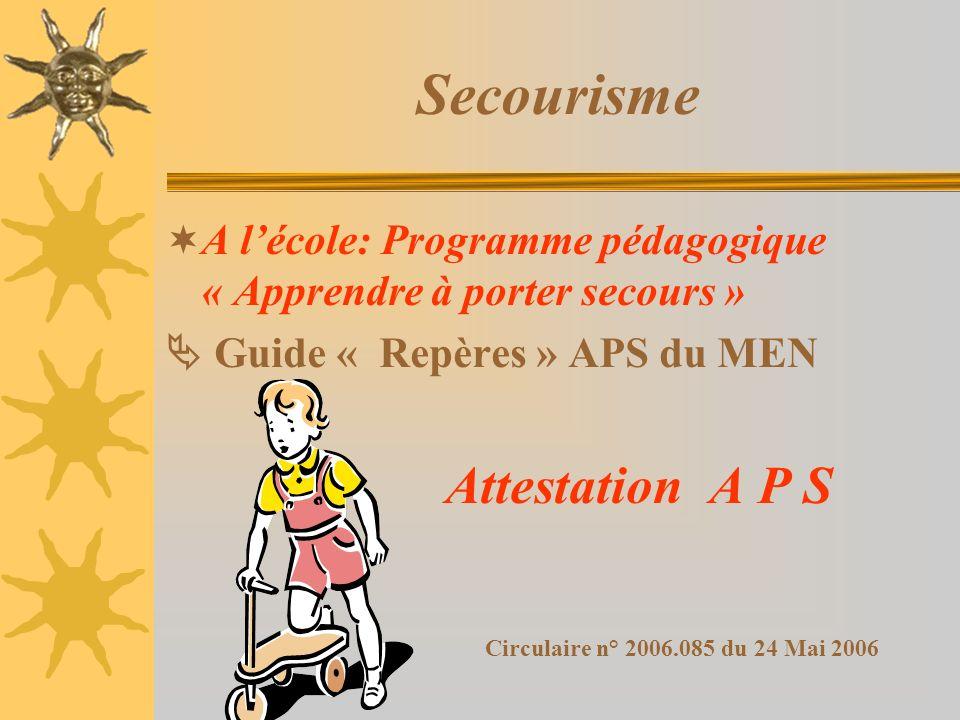 Secourisme Attestation A P S Circulaire n° 2006.085 du 24 Mai 2006