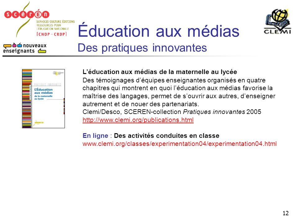 Éducation aux médias Des pratiques innovantes