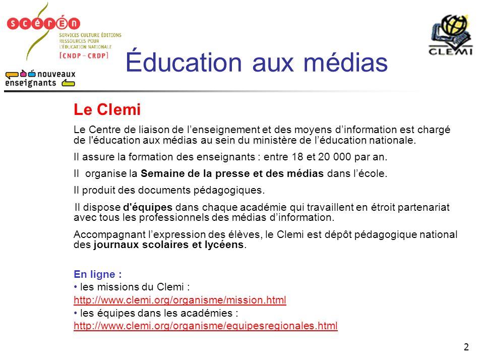 Éducation aux médias Le Clemi.