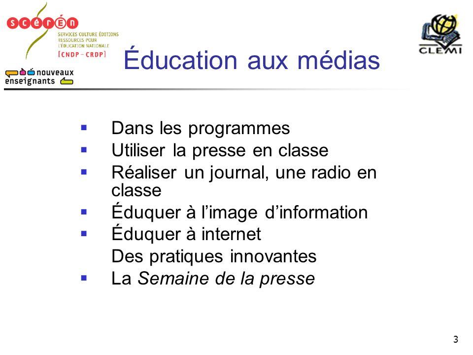 Éducation aux médias Dans les programmes Utiliser la presse en classe