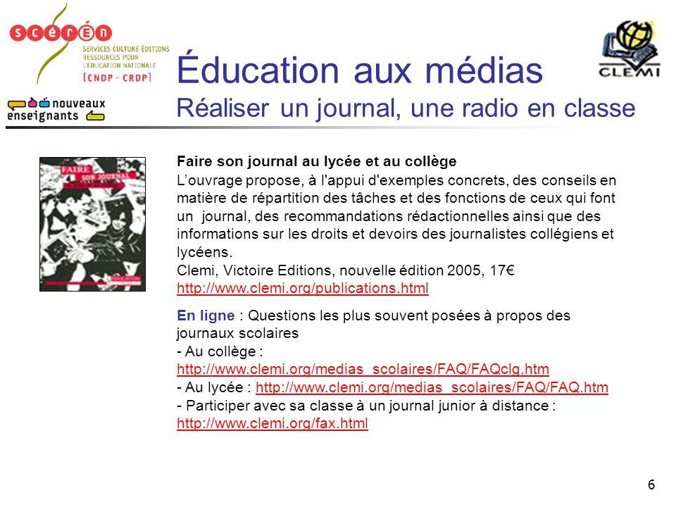 Éducation aux médias Réaliser un journal, une radio en classe