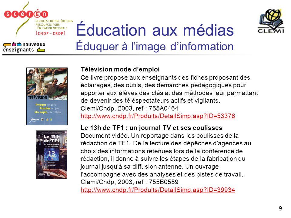 Éducation aux médias Éduquer à l'image d'information
