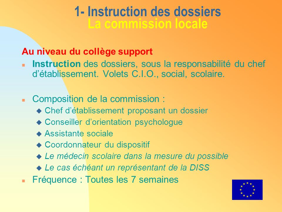 1- Instruction des dossiers La commission locale