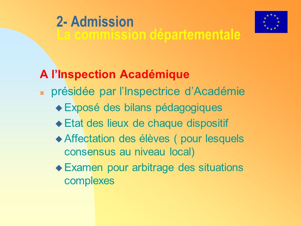 2- Admission La commission départementale