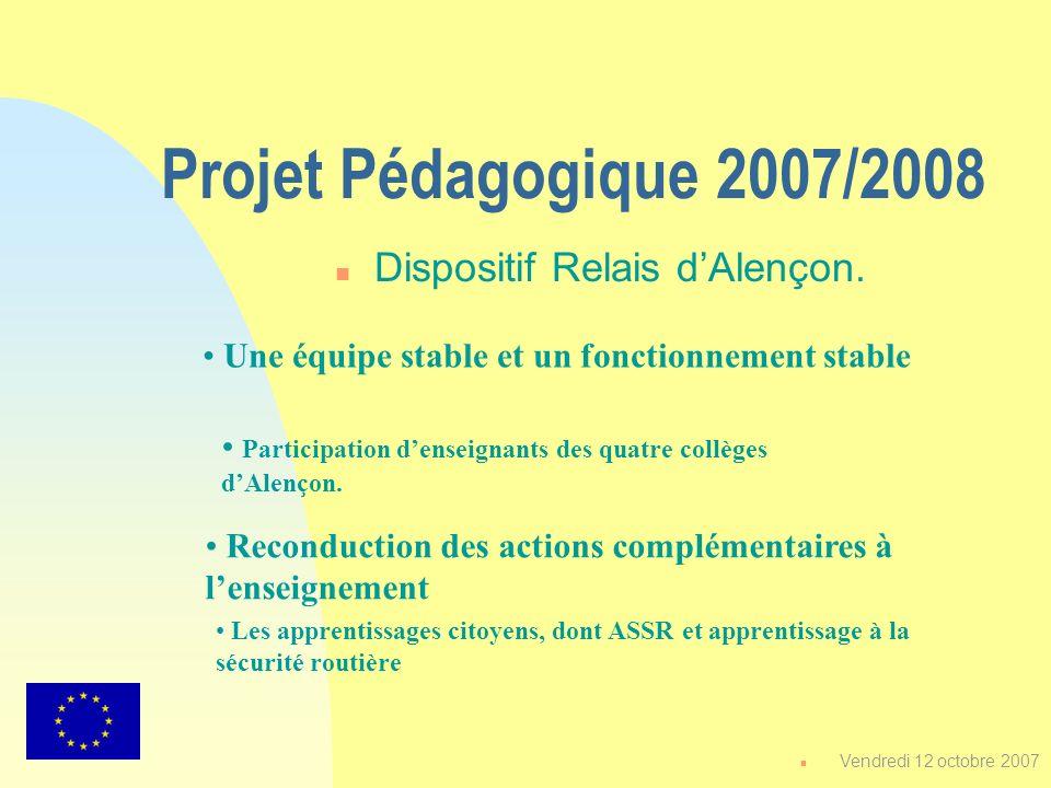 Projet Pédagogique 2007/2008 Dispositif Relais d'Alençon.