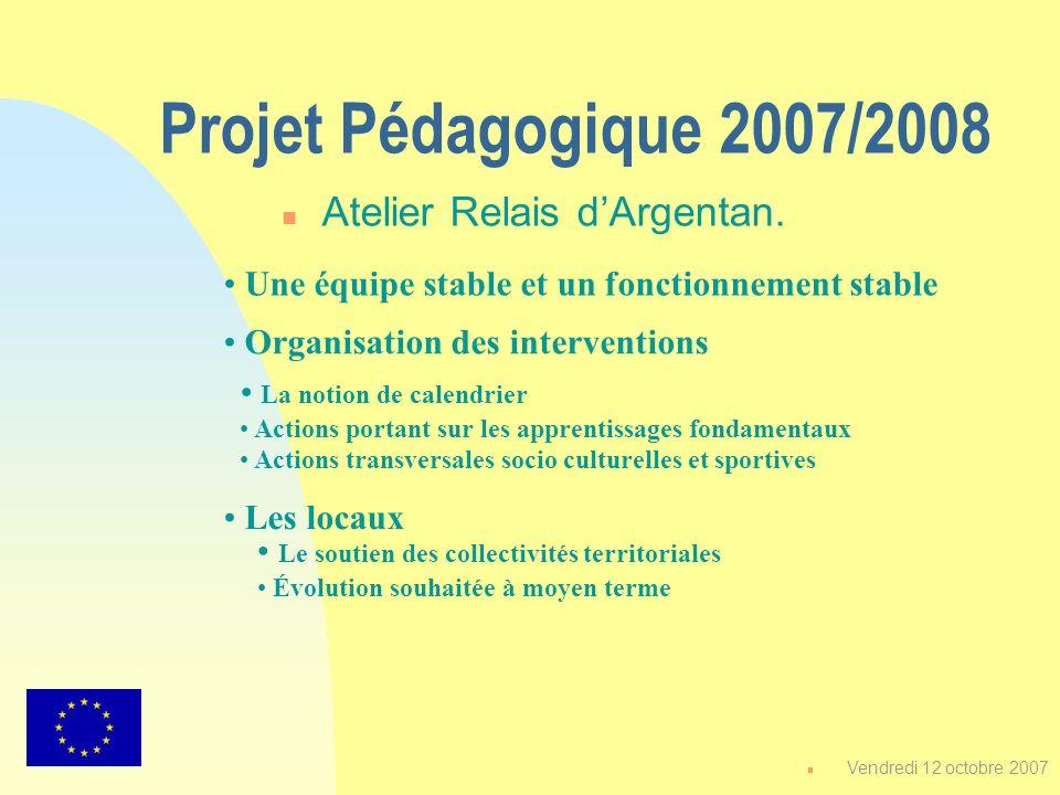 Projet Pédagogique 2007/2008 Atelier Relais d'Argentan.