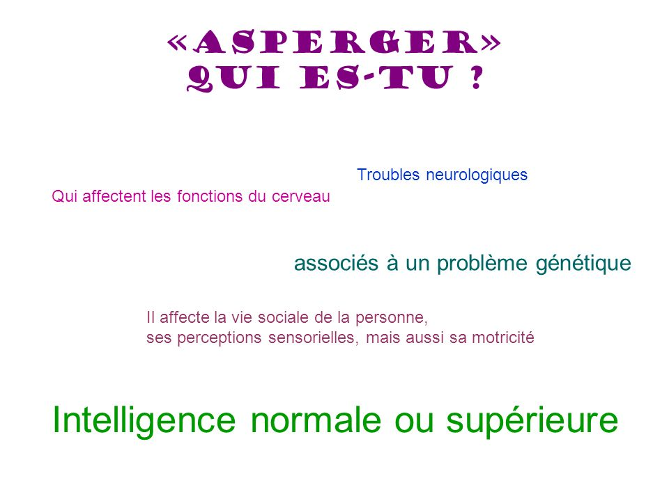 Intelligence normale ou supérieure