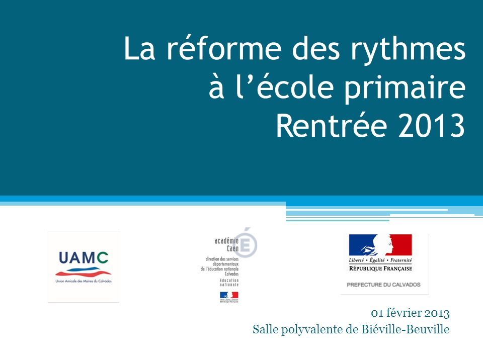 La réforme des rythmes à l'école primaire Rentrée 2013