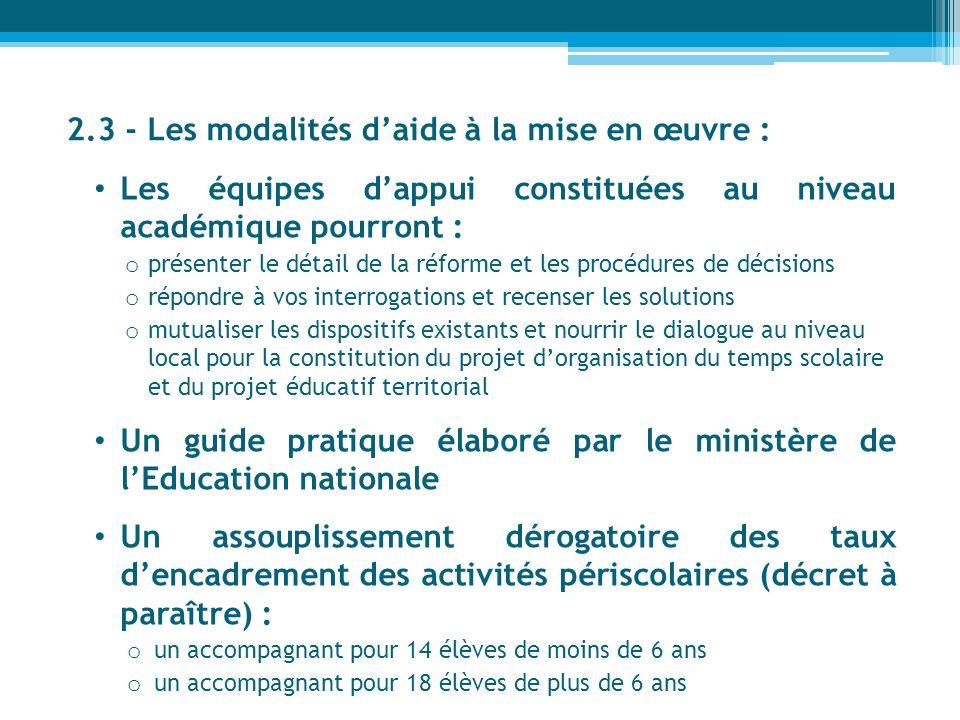 2.3 - Les modalités d'aide à la mise en œuvre :