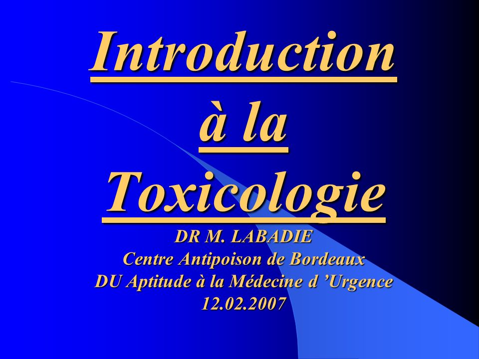 Introduction à la Toxicologie DR M