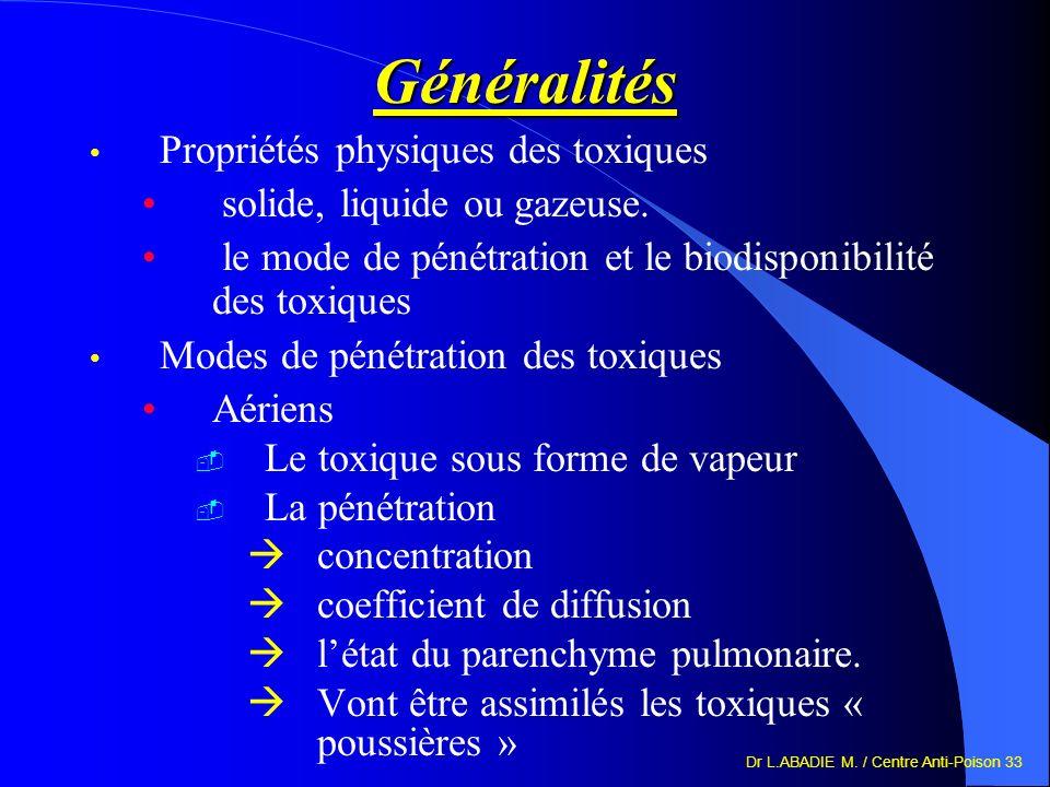 Généralités Propriétés physiques des toxiques