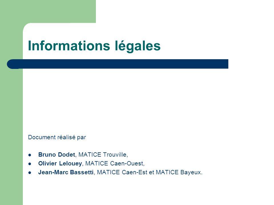 Informations légales Document réalisé par
