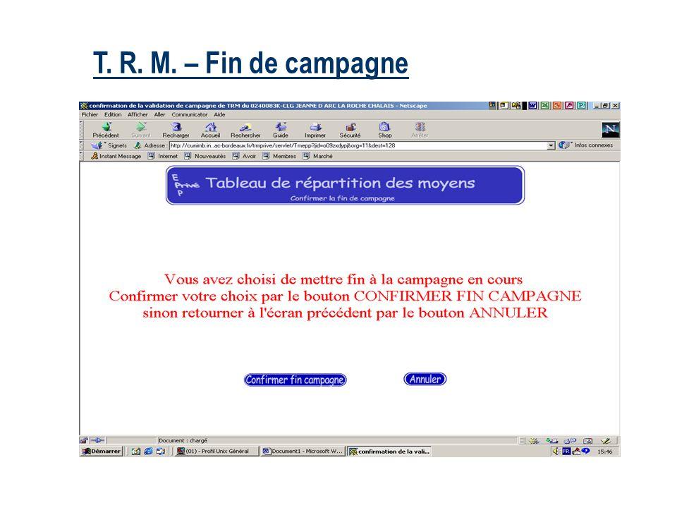 26/03/2017 T. R. M. – Fin de campagne. Le support qui sera créé aura, par défaut,