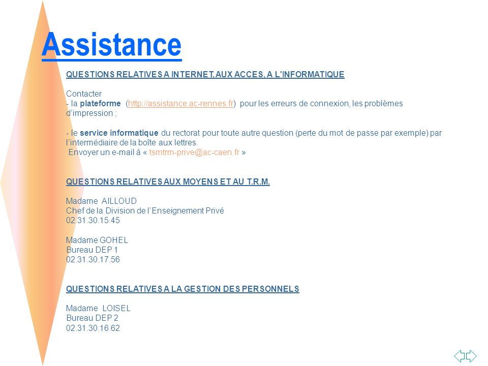 Assistance QUESTIONS RELATIVES A INTERNET, AUX ACCES, A L INFORMATIQUE