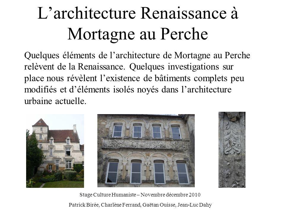 L'architecture Renaissance à Mortagne au Perche