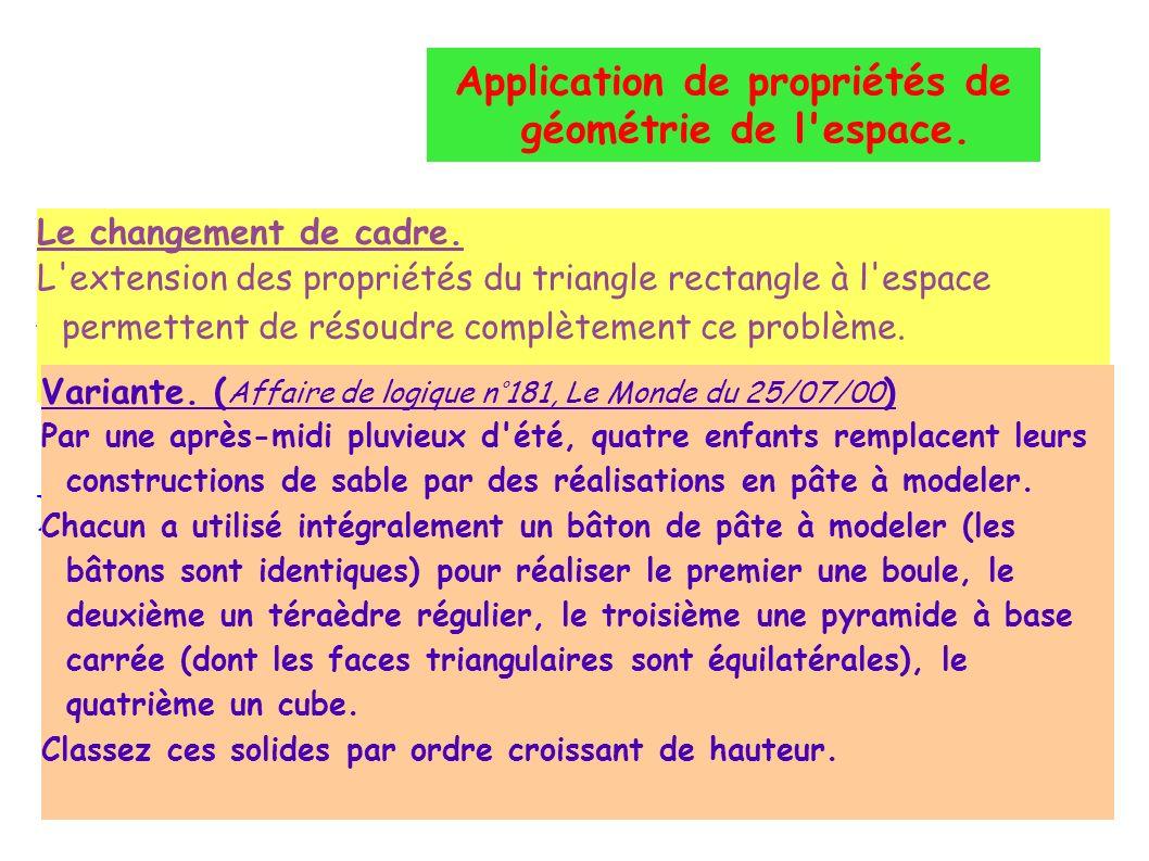 Application de propriétés de géométrie de l espace.