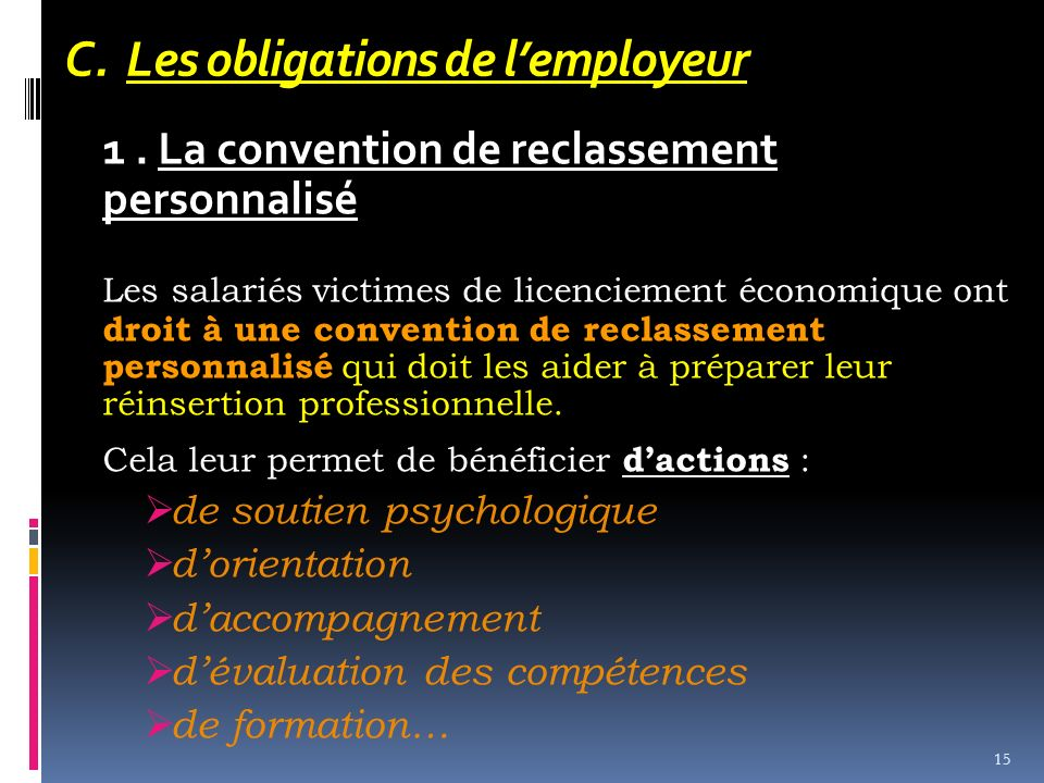 C. Les obligations de l'employeur