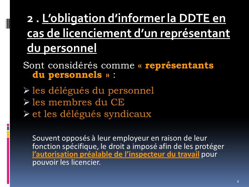 2 . L'obligation d'informer la DDTE en cas de licenciement d'un représentant du personnel