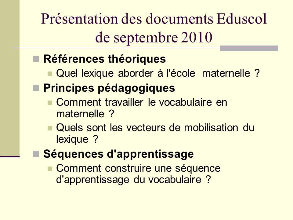 Présentation des documents Eduscol de septembre 2010