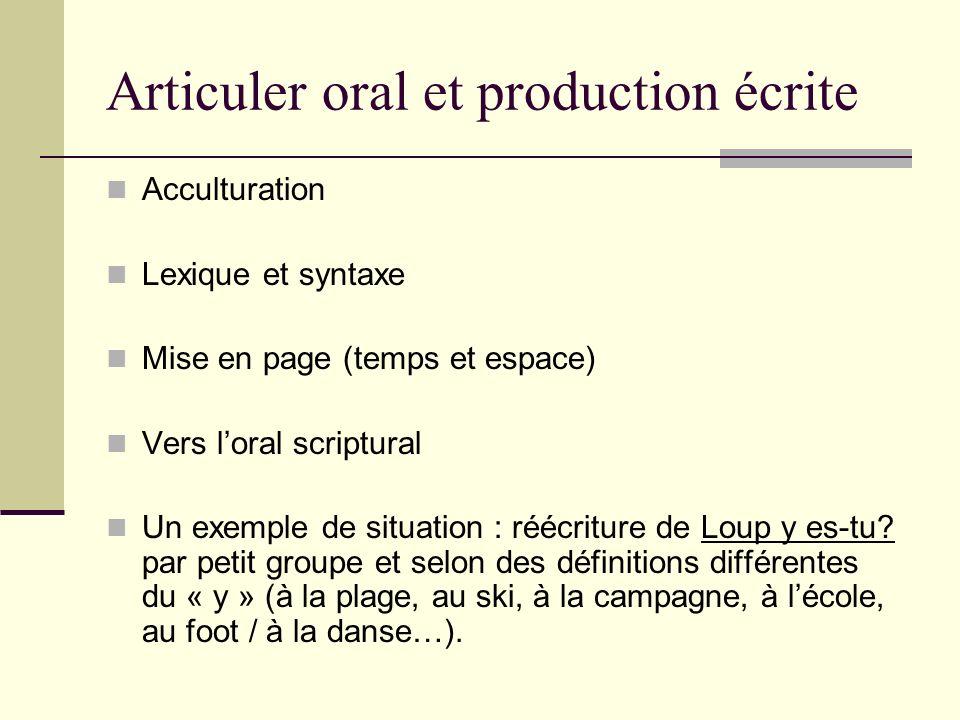 Articuler oral et production écrite