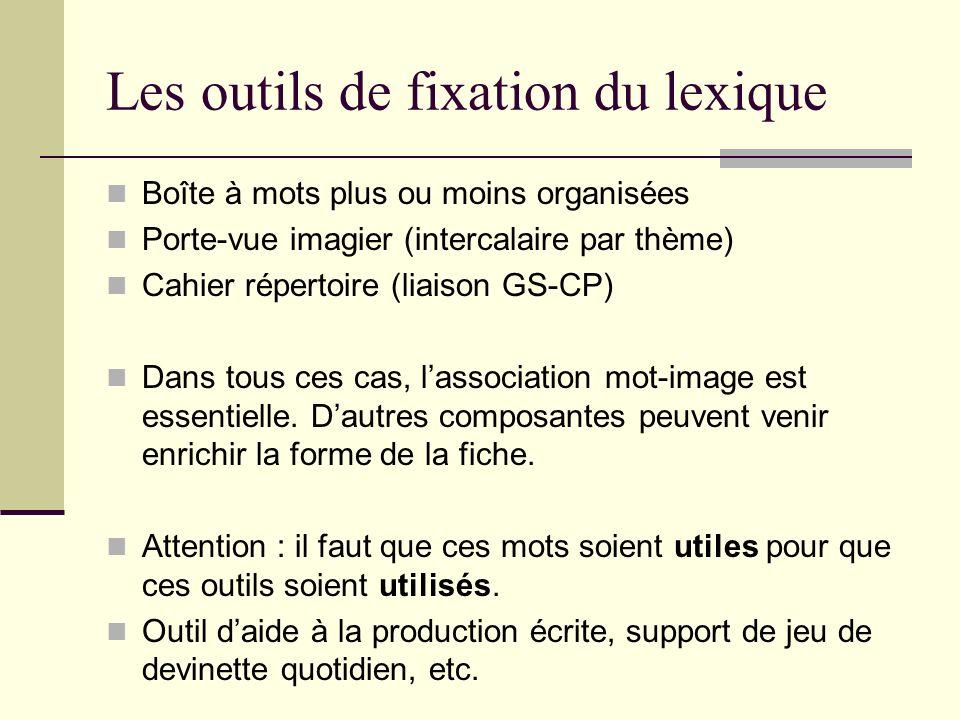 Les outils de fixation du lexique