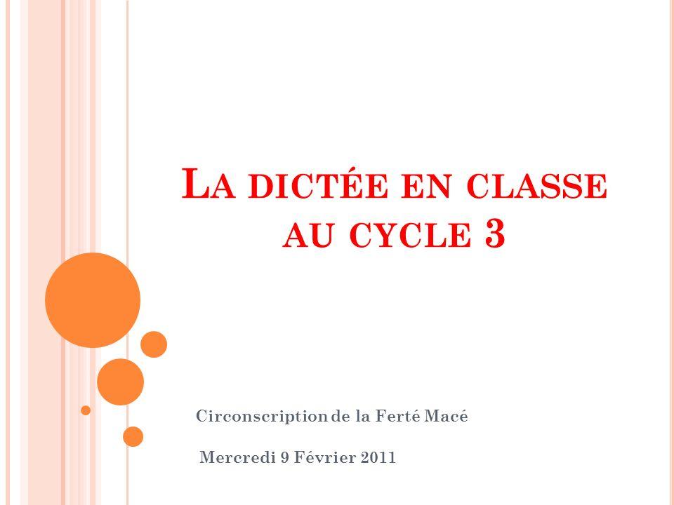 La dictée en classe au cycle 3