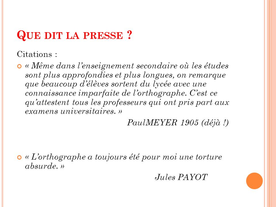 Que dit la presse Citations :