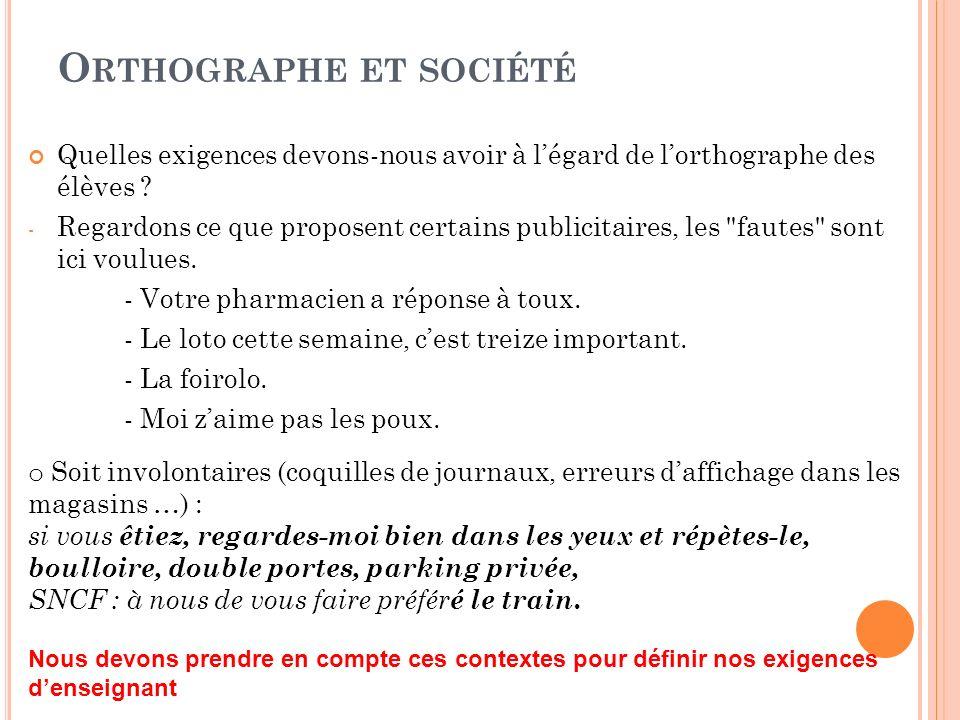 Orthographe et société