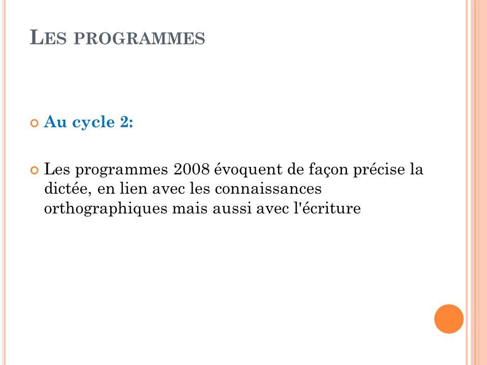 Les programmes Au cycle 2:
