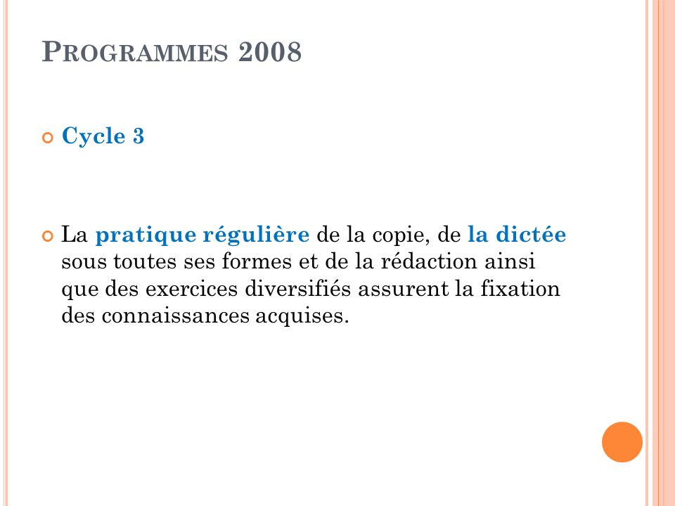 Programmes 2008Cycle 3.