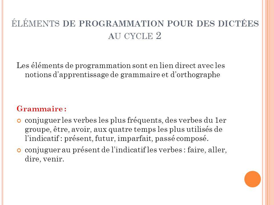 éléments de programmation pour des dictées au cycle 2