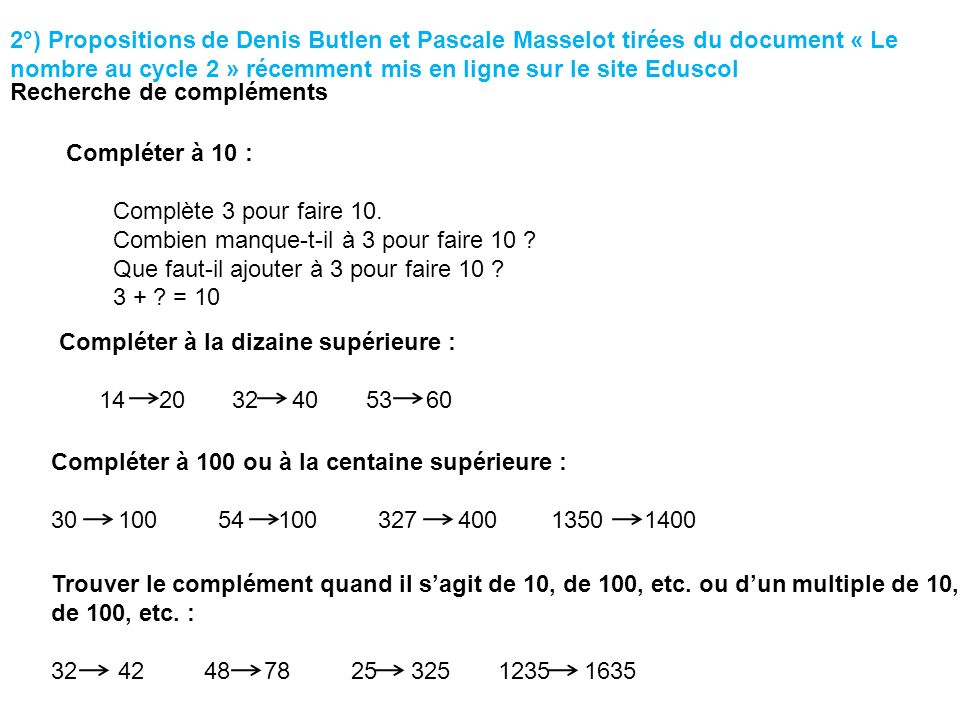 2°) Propositions de Denis Butlen et Pascale Masselot tirées du document « Le nombre au cycle 2 » récemment mis en ligne sur le site Eduscol
