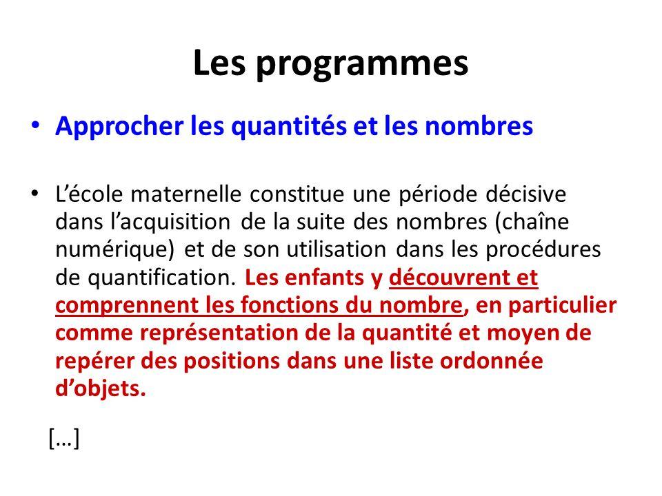Les programmes Approcher les quantités et les nombres