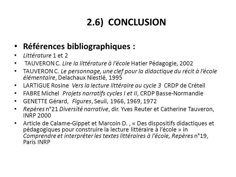 2.6) CONCLUSION Références bibliographiques : Littérature 1 et 2