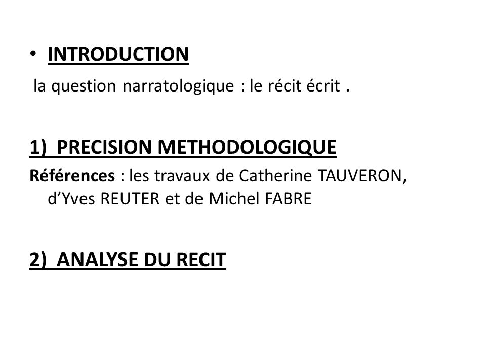 1) PRECISION METHODOLOGIQUE
