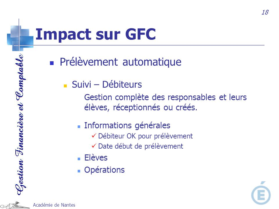 Impact sur GFC Prélèvement automatique Suivi – Débiteurs