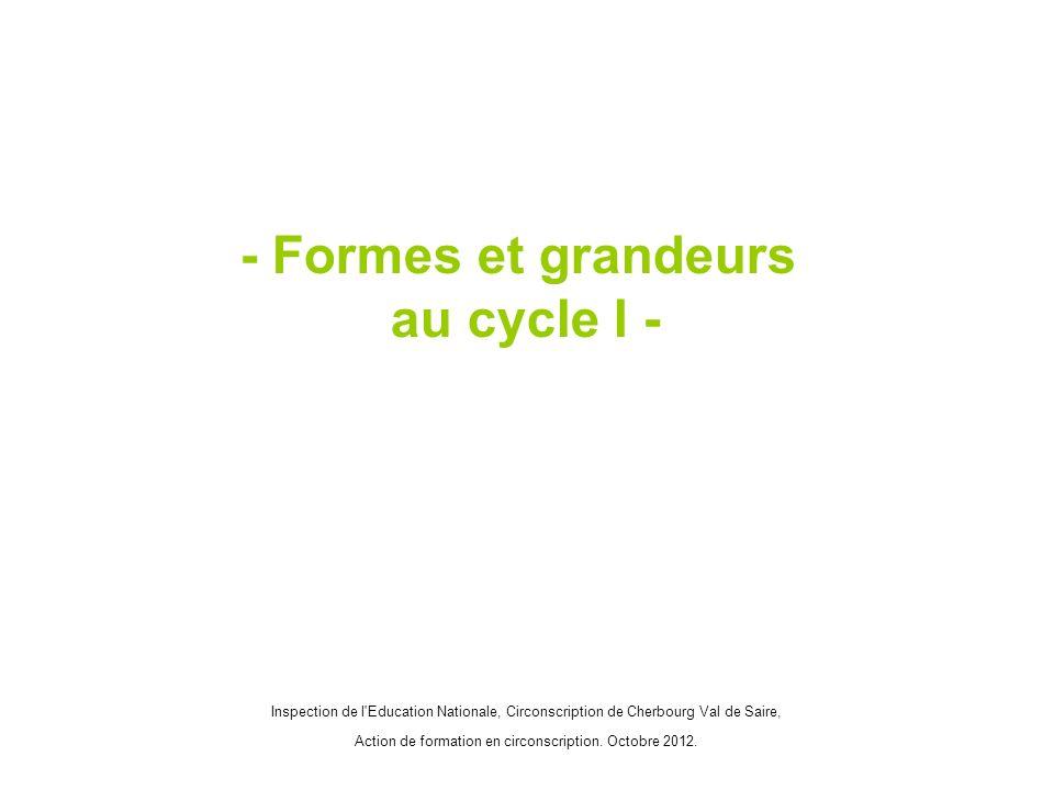 - Formes et grandeurs au cycle I -