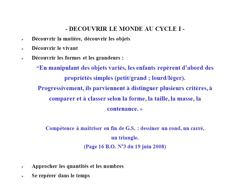 - DECOUVRIR LE MONDE AU CYCLE I -