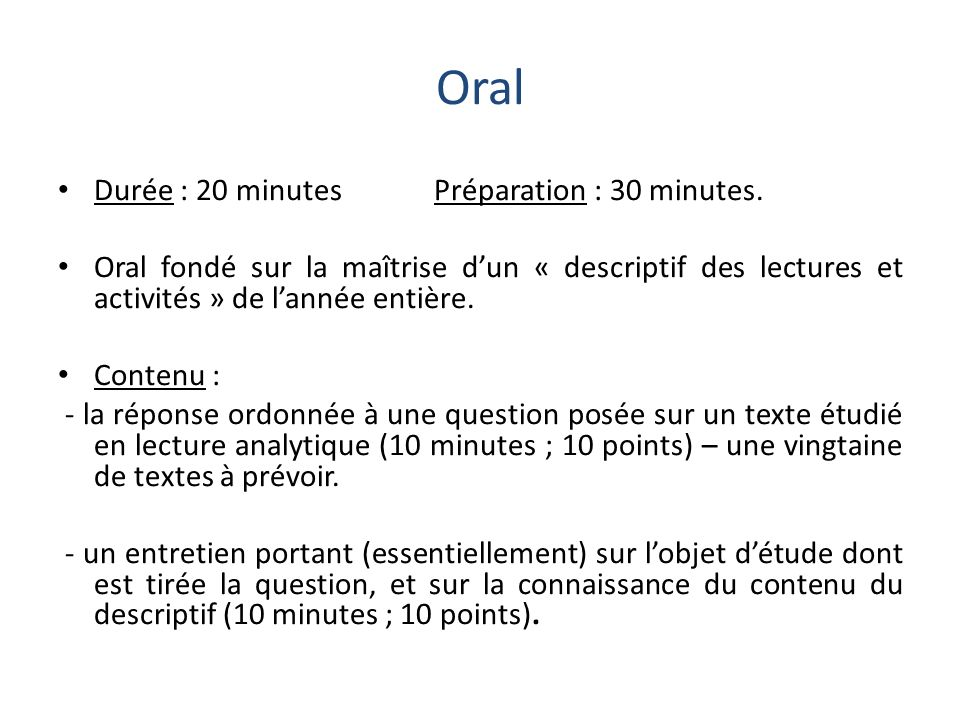 Oral Durée : 20 minutes Préparation : 30 minutes.
