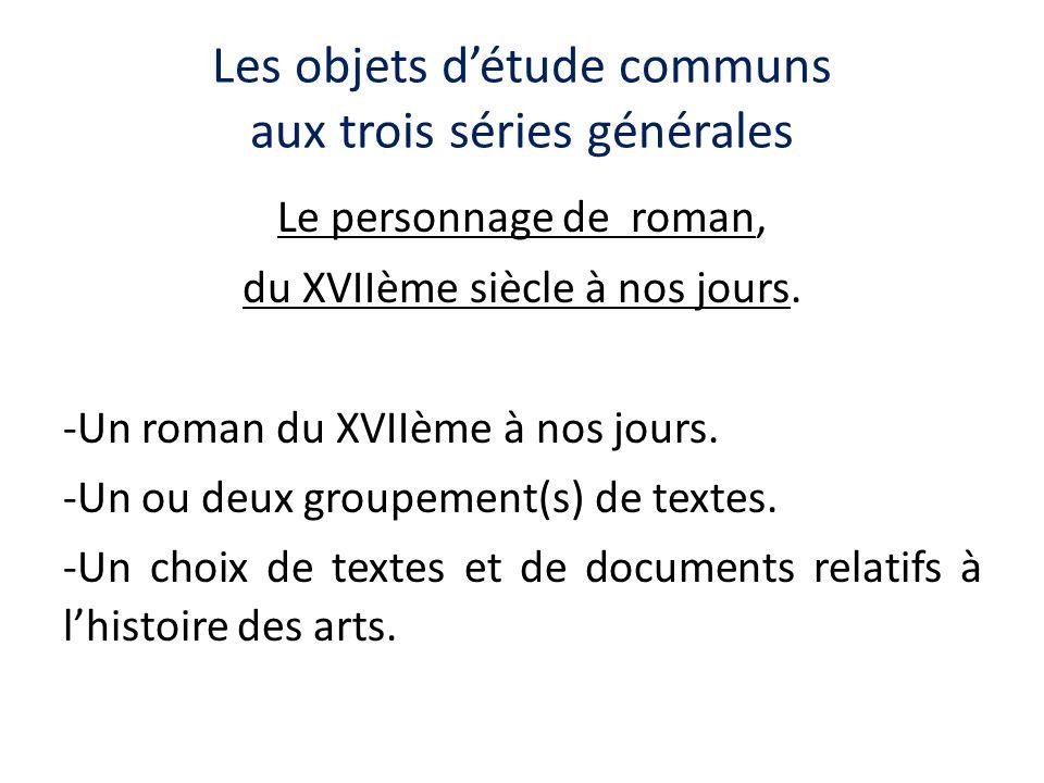 Les objets d'étude communs aux trois séries générales