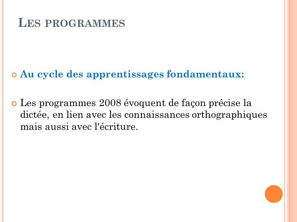 Les programmes Au cycle des apprentissages fondamentaux: