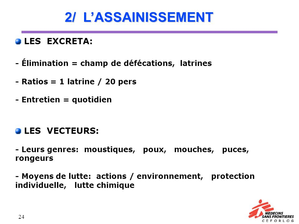 2/ L'ASSAINISSEMENT - Élimination = champ de défécations, latrines