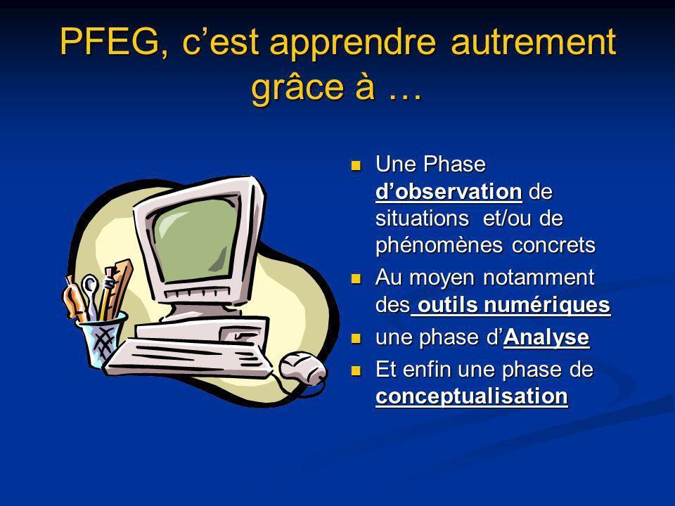 PFEG, c'est apprendre autrement grâce à …